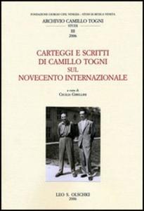 Libro Carteggi e scritti di Camillo Togni sul Novecento internazionale