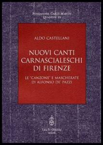 Nuovi canti carnascialeschi di Firenze. Le «canzone» e «mascherate» di Alfonso de' Pazzi