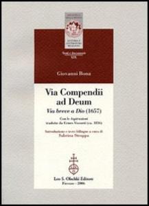 Libro Vita compendii ad Deum. Via breve a Dio (1657). Testo latino a fronte Giovanni Bona
