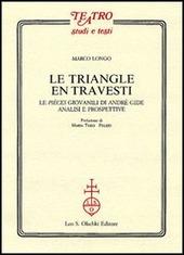 Le triangle en travesti. Le pièces giovanili di Andrè Gide