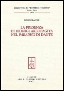 Libro La presenza di Dionigi l'Aeropagita nel «Paradiso» di Dante Diego Sbacchi