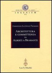 Architettura e committenza da Alberti a Bramante