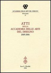 Atti della Accademia delle arti del disegno (2005-2006)