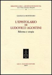 L' epistolario di Ludovico Agostini. Riforma e utopia
