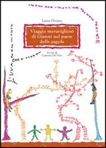 Foto Cover di Viaggio meraviglioso di Gianni nel paese delle parole, Libro di Laura Orvieto, edito da Olschki