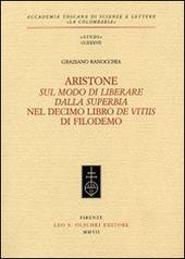 Aristone, «Sul modo di liberare dalla superbia», nel decimo libro «De vitiis» di Filodemo