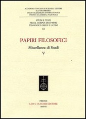 Papiri filosofici. Miscellanea di studi. Vol. 5