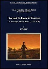 Giornali di donne in Toscana. Un catalogo, molte storie (1770-1945)