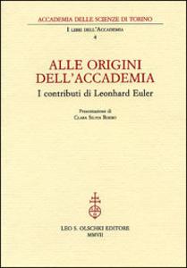 Libro Alle origini dell'Accademia. I contributi di Leonhard Euler