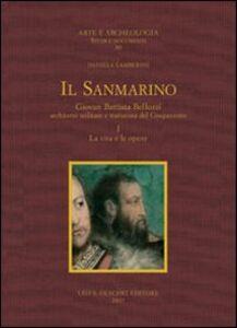 Libro Il Sanmarino. Giovan Battista Belluzzi, architetto militare e trattatista del Cinquecento Daniela Lamberini