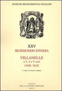 Libro Villanelle a 3, 4 e 5 voci (1608, 1612) Sigismondo D'India