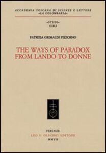 Libro The Ways of Paradox from Lando to Donne Patrizia Grimaldi Pizzorno