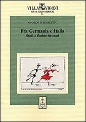 Fra Germania e Italia. Studi e flashes letterari
