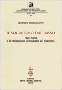 Il socialismo dal basso. Hal Draper e la rifondazione democratica del marxismo