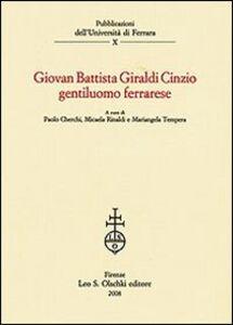 Libro Giovan Battista Giraldi Cinzio gentiluomo ferrarese