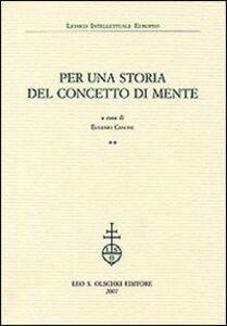 Foto Cover di Per una storia del concetto di mente. Vol. 2, Libro di  edito da Olschki