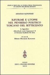 Riforme e utopie nel pensiero politico toscano del Settecento