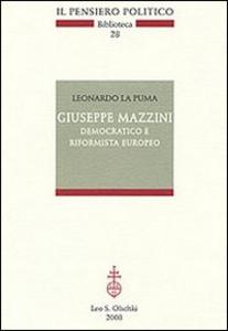 Libro Giuseppe Mazzini democratico e riformista europeo Leonardo La Puma