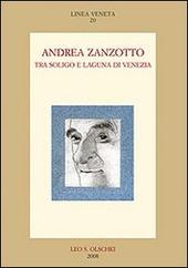 Andrea Zanzotto tra Soligo e laguna di Venezia