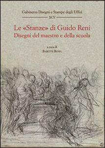 Libro Le «stanze» di Guido Reni. Disegni del maestro e della scuola