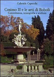 Foto Cover di Cosimo II e le arti di Boboli. Committenza, iconografia e scultura, Libro di Gabriele Capecchi, edito da Olschki