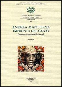 Foto Cover di Andrea Mantegna. Impronta del genio. Convegno Internazionale di studi (Padova, Verona, Mantova, 8-9-10 novembre 2006), Libro di  edito da Olschki