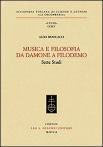 Libro Musica e filosofia da Damone a Filodemo. Sette studi Aldo Brancacci