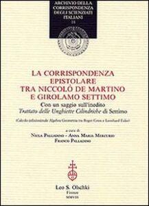Foto Cover di La corrispondenza tra Niccolò De Martino e Girolamo Settimo, Libro di  edito da Olschki