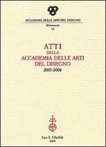 Libro Atti dell'Accademia Arti del Disegno (2007-2008)