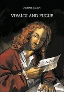 Libro Vivaldi and fugue Michael Talbot