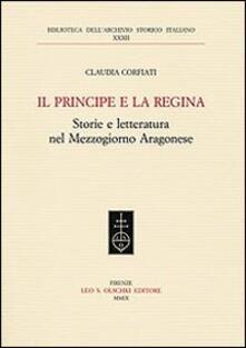 Il principe e la regina. Storie e letteratura nel Mezzogiorno aragonese