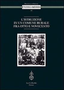Libro L' istruzione in un comune rurale fra Otto e Novecento