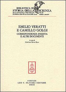 Foto Cover di Corrispondenza inedita e altri documenti, Libro di Emilio Veratti,Camillo Golgi, edito da Olschki