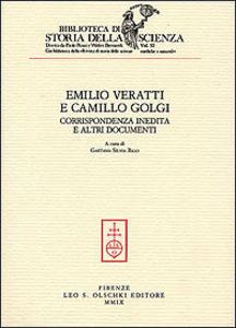 Libro Corrispondenza inedita e altri documenti Emilio Veratti , Camillo Golgi
