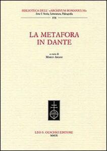 Foto Cover di La metafora in Dante, Libro di  edito da Olschki