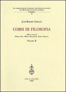 Libro Corsi di filosofia. Vol. 2 Jean-Robert Chouet