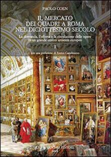 Daddyswing.es Il mercato dei quadri a Roma nel diciottesimo secolo. La domanda, l'offerta e la circolazione delle opere in un grande centro artistico europeo Image