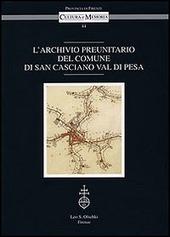 L' archivio preunitario del comune di San Casciano Val di Pesa