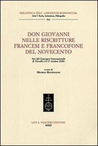 Libro Don Giovanni nelle riscritture francesi e francofone del Novecento. Atti del Convegno internazionale (Vercelli, 16-17 ottobre 2008)