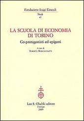 La Scuola di economia di Torino. Co-protagonisti ed epigoni