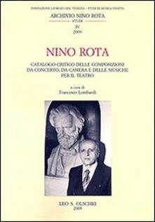 Festivalpatudocanario.es Nino Rota. Catalogo critico delle composizioni da concerto, da camera e delle musiche per il teatro Image