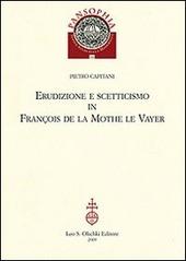 Erudizione e scetticismo in François de la Mothe le Vayer