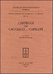 Libro Carteggi con Cacciago... Capilupi Lodovico Antonio Muratori