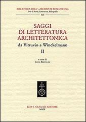 Saggi di letteratura architettonica, da Vitruvio a Winckelmann. Vol. 2