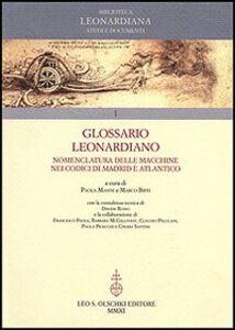 Foto Cover di Glossario Leonardiano. Nomenclatura delle macchine nei codici di Madrid e Atlantico, Libro di  edito da Olschki
