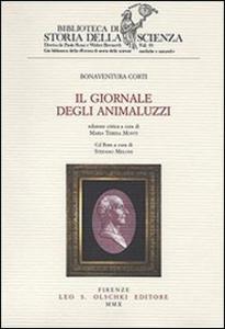Libro Il giornale degli animaluzzi. Ediz. critica. Con CD-ROM Bonaventura Corti