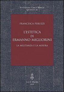 L' estetica di Ermanno Migliorini. La militanza e la misura