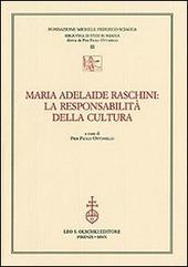 Maria Adelaide Raschini: la responsabilità della cultura