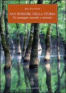 Libro San Rossore nella storia. Un paesaggio naturale e costruito. Con un saggio sull'evoluzione del paesaggio vegetale Rita Panattoni , Fabio Garbari