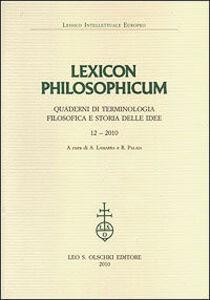 Foto Cover di Lexicon philosophicum. Quaderni di terminologia filosofica e storia delle idee. Vol. 12, Libro di  edito da Olschki